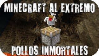 Minecraft Extremo - POLLOS INMORTALES