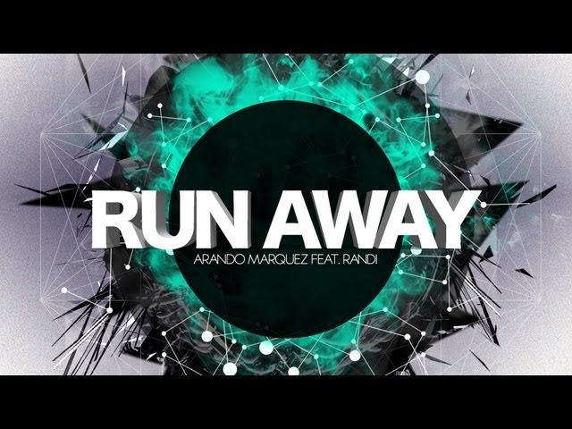 Arando Marquez feat. Randi - Run Away (Lyric Video)