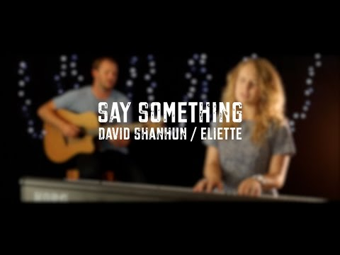 Say Something (I'm Giving Up On You - Cover) - A Great Big World Ft Christina Aguilera