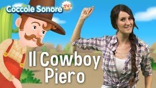 Il Cowboy Piero Balliamo Con Greta Canzoni Per Bambini
