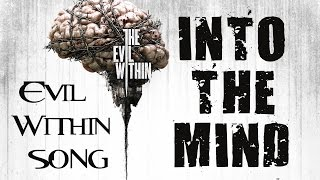 Dark rock <b>song</b> inspired by The Evil Within Click to subscribe!</div><div class=