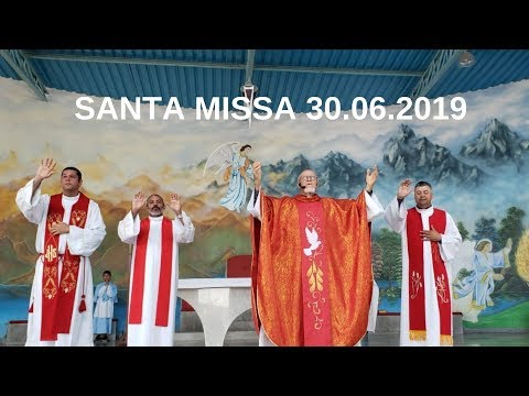 Santa Missa | 30.06.2019 | Padre José Sometti | ANSPAZ