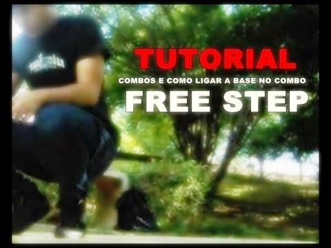 ESCOLA DE FREE STEP - AULA 2 Combos e Como Ligar a BASE  ( 2013 ) ( Tutorial LiinHendriix )