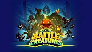 Amazing Battle Creatures IOS / Android HD (Sneak Peek