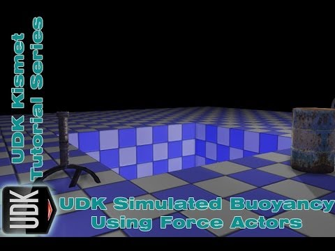 UDK Simulated Buoyancy Using Force Actors| Kismet Tutorial by Devin Sherry