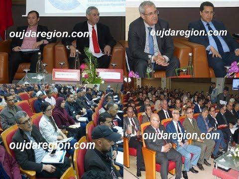 كلية الحقوق بوجدة تخلق الحدث بندوة وطنية حول اللاتمركز الإداري بحضور وزير إصلاح الإدارة