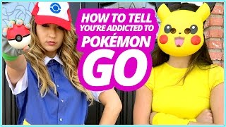Ten signs that You're Addicted to Pokemon GO