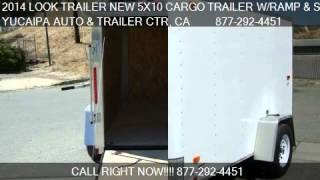 2014 LOOK TRAILER NEW 5X10 CARGO TRAILER W/RAMP & SIDE