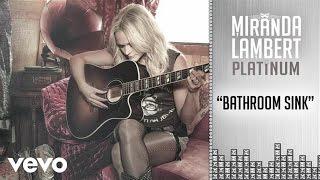 Miranda Lambert - Bathroom Sink