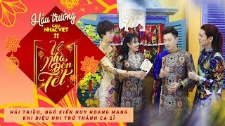 Hải Triều, Ngô Kiến Huy hoang mang khi Diệu Nhi trở thành ca sĩ | Hậu trường Gala Nhạc Việt 11