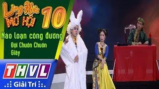 THVL | Làng hài mở hội 2017 – Tập 10[3]: Náo loạn công đường - Đội Chuồn Chuồn Giấy