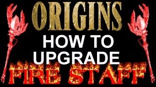 """Black Ops 2 Origins"" How To Upgrade Fire Staff! ""HOW TO"