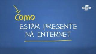 Como estar presente na internet