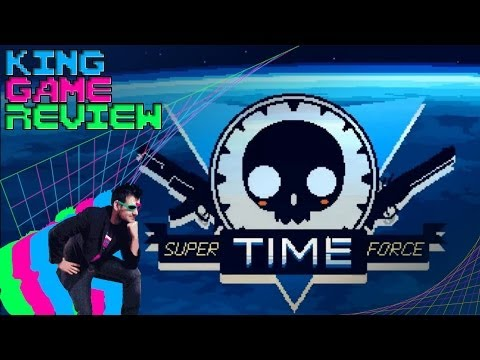 Super TIME Force - King Game Review