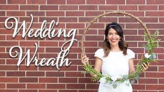 DIY Wedding Wreath | Corona de Bodas