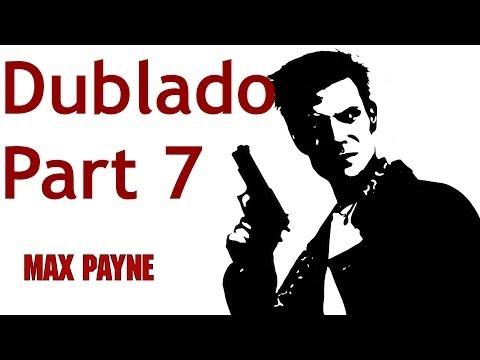 Max Payne 1 Gameplay Part 7 Dublado PT-BR [ PC ]