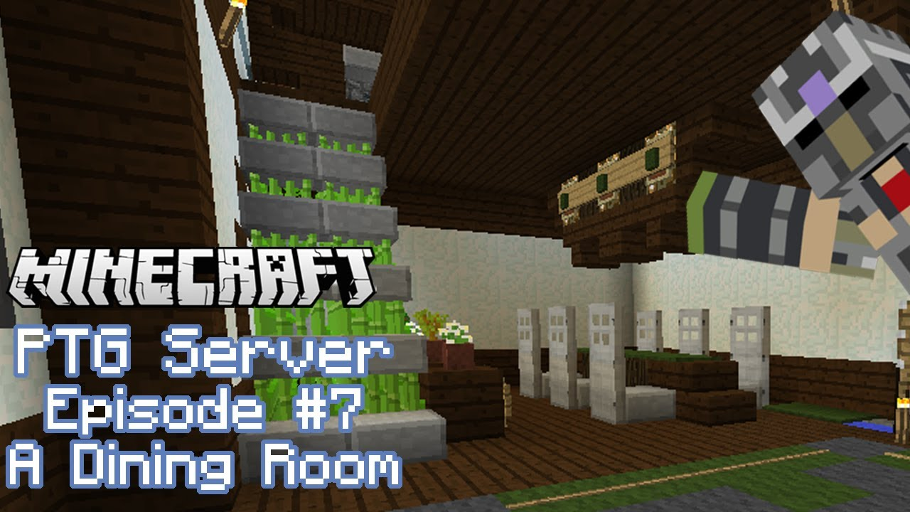Minecraft p2g multiplayer server ep 7 dining room youtube for Dining room minecraft