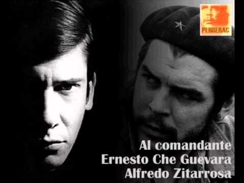 Alfredo Zitarrosa, Al Comandante Ernesto Che Guevara