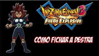14 Inazuma Eleven 3 Fuego Explosivo Como Fichar A Destra