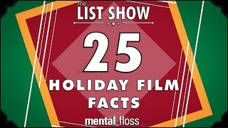 25 Holiday Film facts - mental_floss List Show Ep. 342