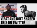 Virat Kohli overwhelmed by Usain Bolt's mesasge..