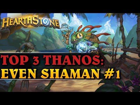 FUN AND INTERACTIV GAME - TOP 3 THANOS EVEN SHAMAN #1 - Hearthstone Decks std