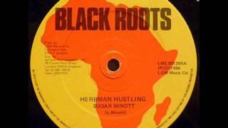 """SUGAR MINOTT - Herbman hustling / Version  (Black Roots)  12"""""""