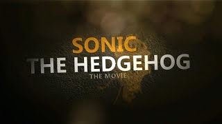 Sonic The Hedgehog The Movie First Fan Trailer 2015