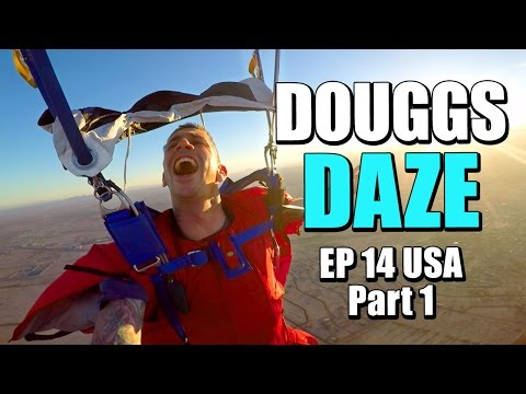SKYDIVE TIME USA | DOUGGS DAZE | EP14