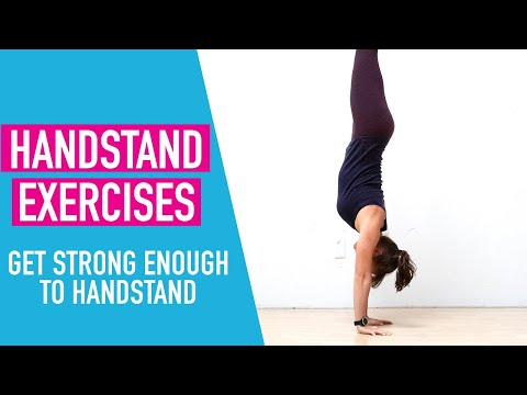 4 Exercises to Build Handstand Strength (Hand Standing for Beginners)