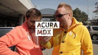 Acura MDX 2014 - Большой тест-драйв (видеоверсия) / Big Test Drive - Акура МДХ