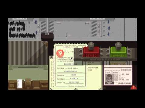 Papers, Please! |no-commentary Playthrough| - Flawless border control! Part 1