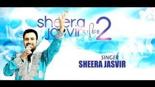 Sheera Jasvir Live 2 Full Official Music Video