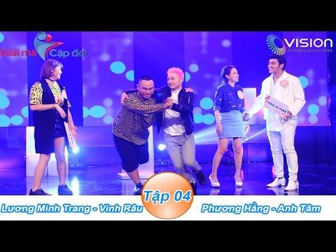 Giải Mã Cặp Đôi | Tập 04 -  SS 2 |Phương Hằng - Anh Tâm | Vinh Râu - Minh Trang| 24/10/2016 | HTV