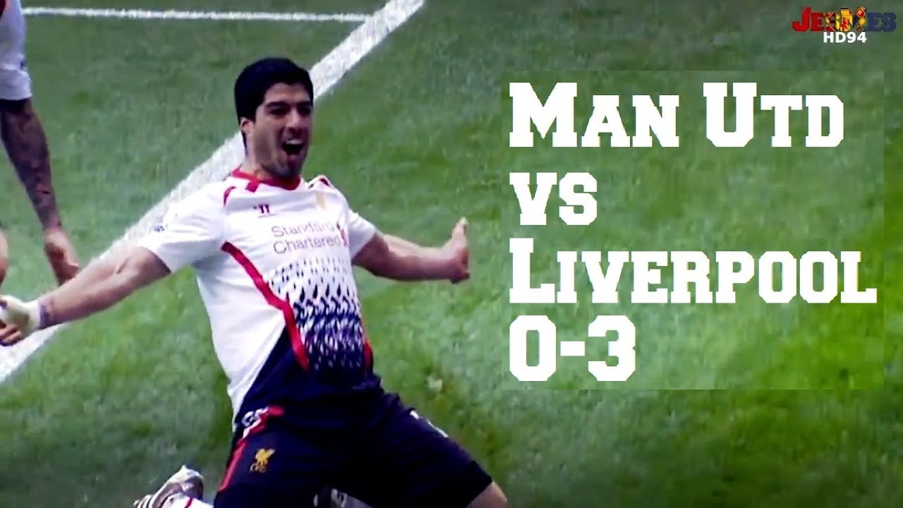 manchester united vs liverpool 0 3