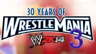 WWE 2K14 30 Years Of Wrestlemania