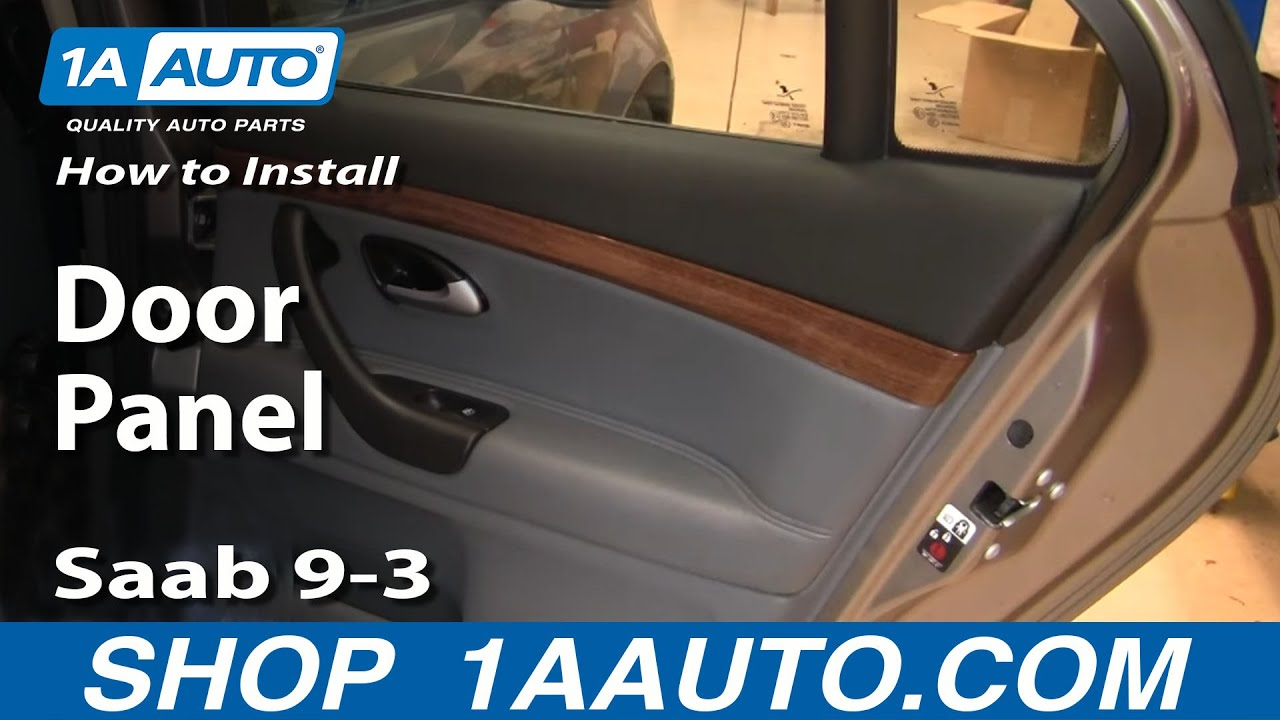 How to install replace remove rear door panel saab 9 3 03 for Back door replacement
