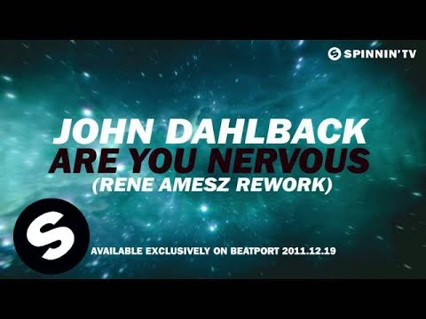 John Dahlback - Are You Nervous (Rene Amesz Rework) [Teaser]
