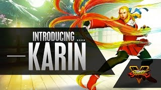 Street Fighter V - Character Introduction Series - Karin