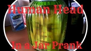 [Human Head In a Jar Prank] Video