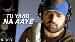 Tu Yaad Na Aaye - Aap Kaa Surroor