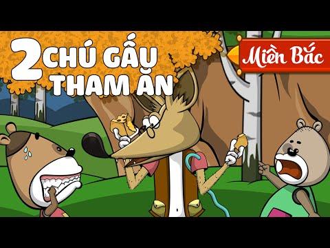 Hai Chú Gấu Tham Ăn   Kể Chuyện Bé Nghe   Hoạt Hình Truyện Tranh Tiếng Việt