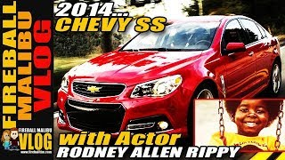 2014 Chevy SS 5Minute Drive With Actor RODNEY ALLEN RIPPY