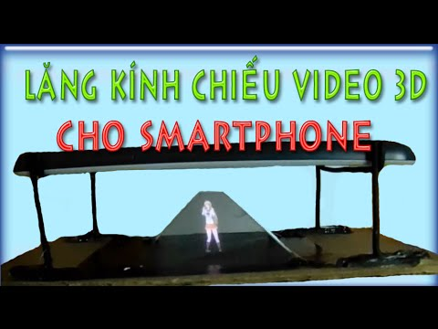 [KenhSangTao.com] Hướng Dẫn làm lăng kính chiếu video 3D cho smartphone