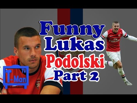 Funny Lukas Podolski [HD] Part 2