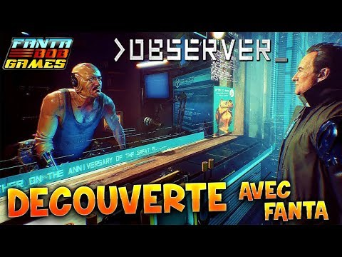 OBSERVER - DECOUVERTE avec Fanta - Gameplay PC FR HD 1080p60