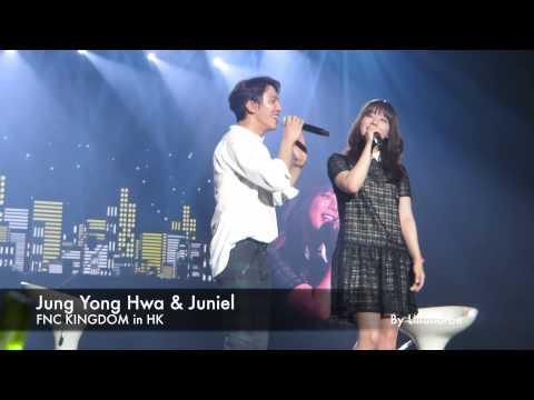 Fool - Jung Yong Hwa & Juniel FNC KINGDOM HK