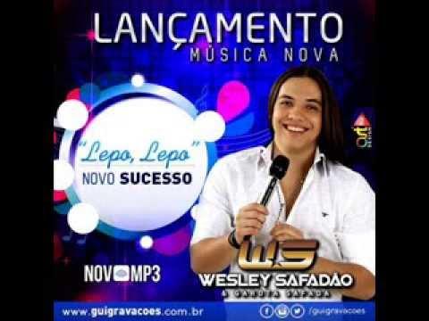 Wesley Safadão & Garota Safada-lepo lepo