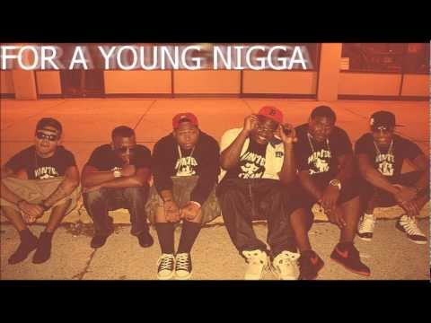 Wanted Team - For a young nigga (Do It)