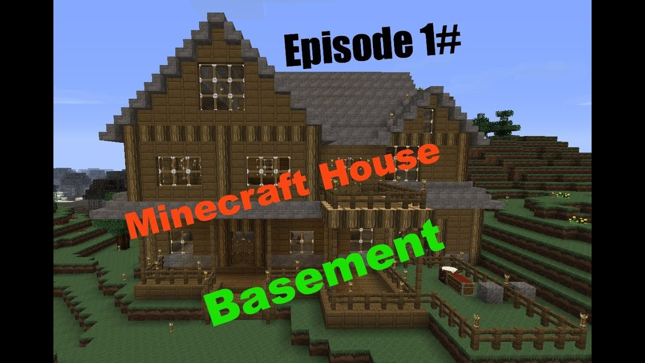 building a house in minecraft ep1 basement youtube